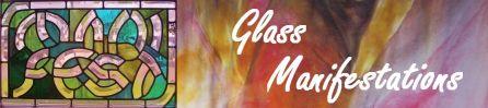 Glass Manifestations